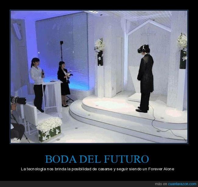 boda,realidad virtual,wtf