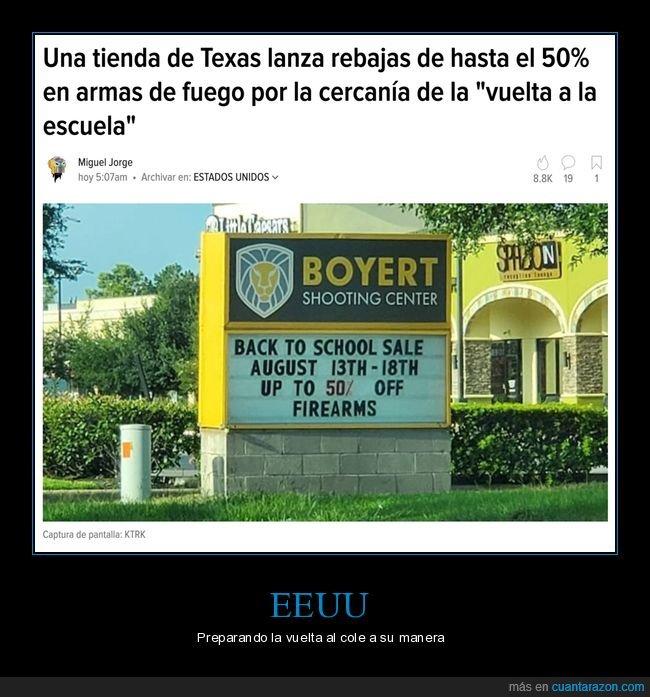 armas,eeuu,rebaja,texas,tienda,vuelta al cole,wtf