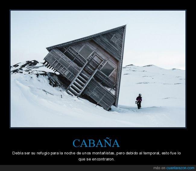 cabaña,fail,montaña,montañistas,temporal
