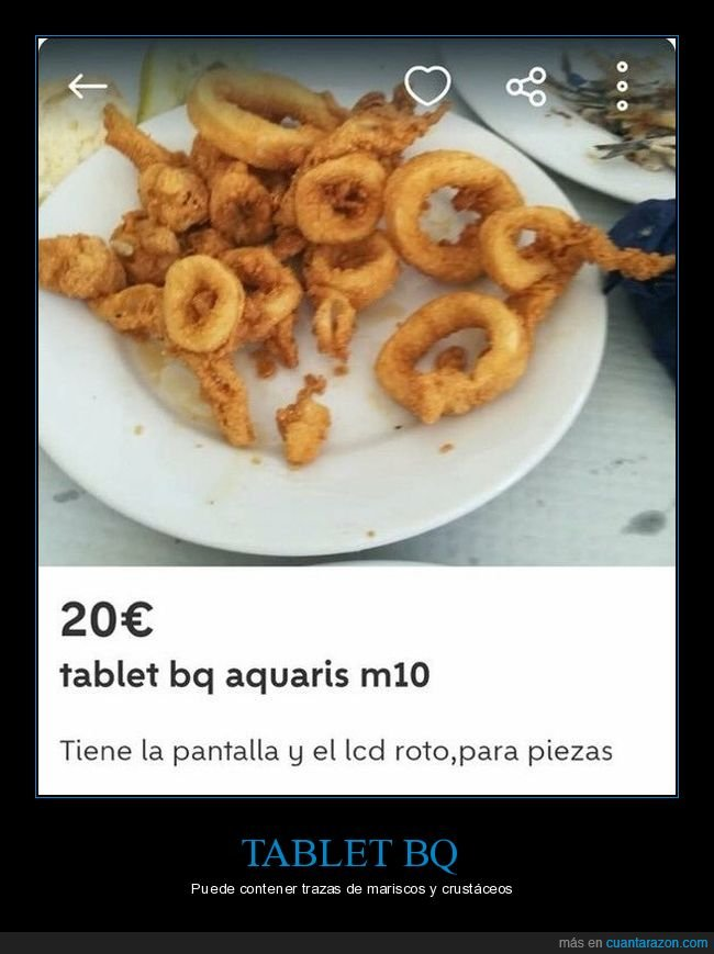 calamares,fails,tablet,wallapop