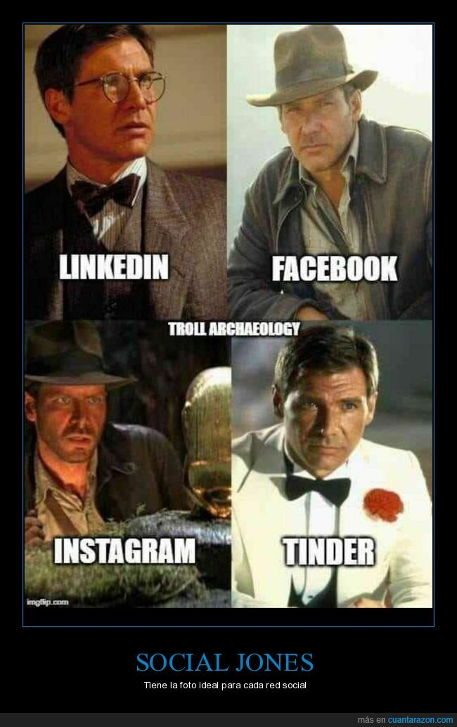 facebook,indiana jones,instagram,linkedin,tinder
