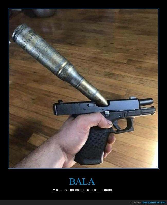 bala,gigante,pistola
