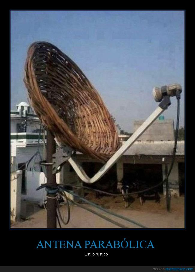 antena parabólica,rústica,wtf