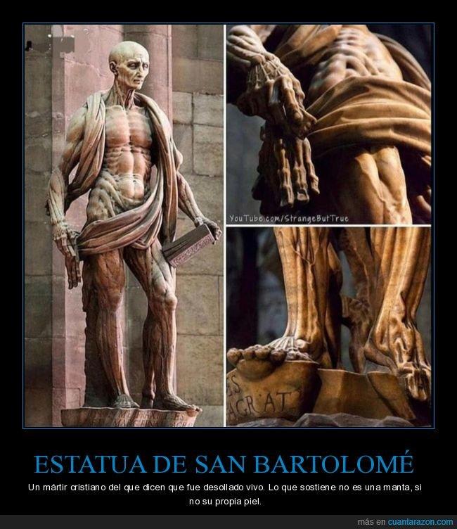 desollado,estatua,manta,piel,san bartolomé