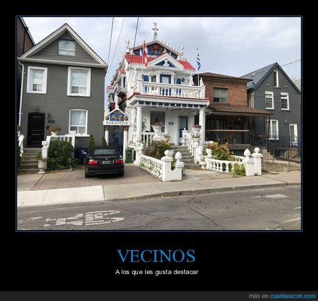 casa,vecinos,wtf