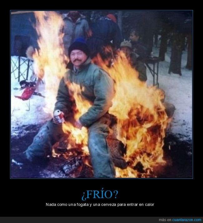 frío,fuego,hoguera,wtf