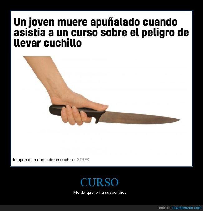 apuñalado,cuchillo,curso,wtf