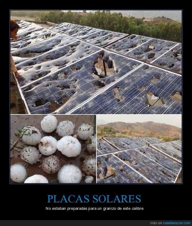 fails,granizo,placas solares,wtf