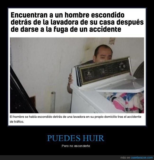 accidente,escondido,fuga,lavadora,wtf