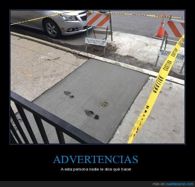 advertencia,cemento,pisadas