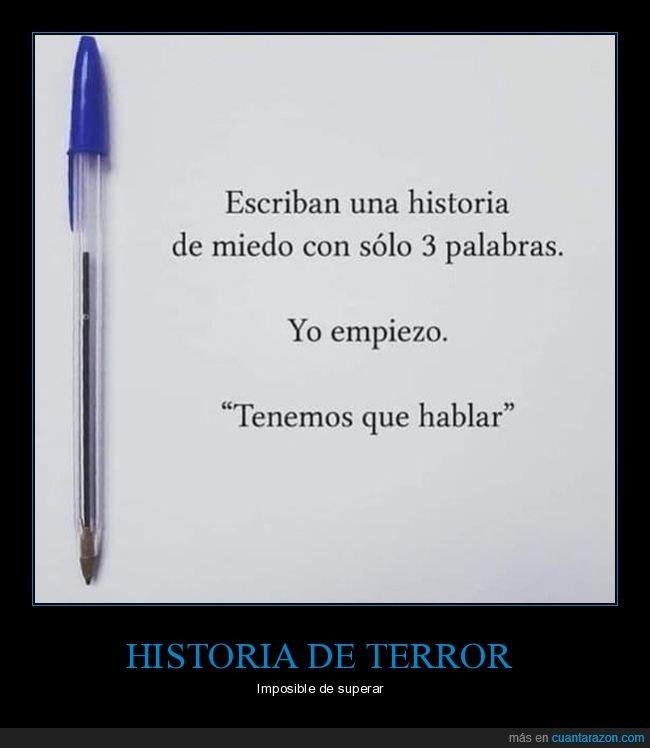 3 palabras,historia,miedo,tenemos que hablar