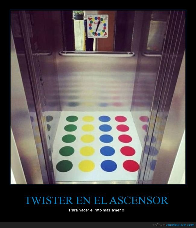 ascensor,twister,wtf