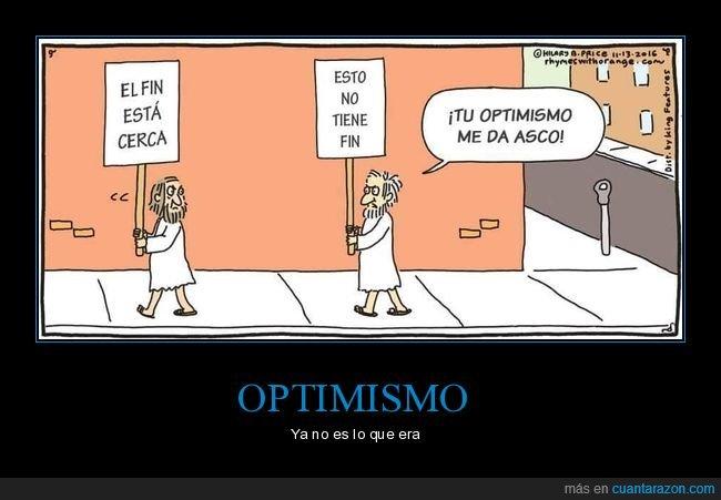 cerca,fin,optimismo