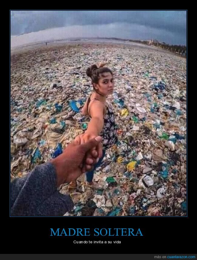 basura,madre soltera,vida