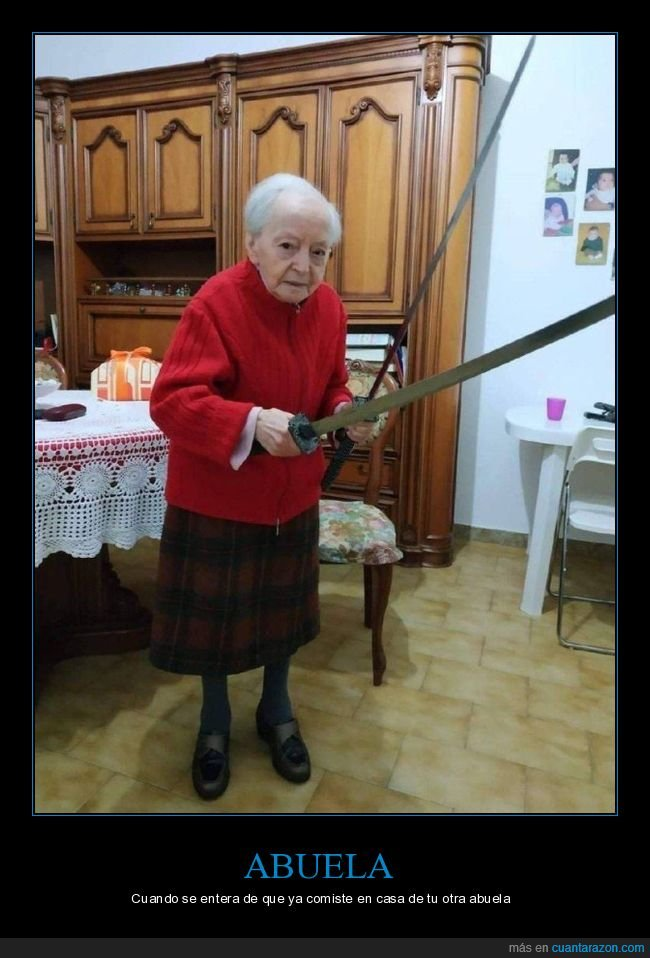 abuela,espadas,wtf