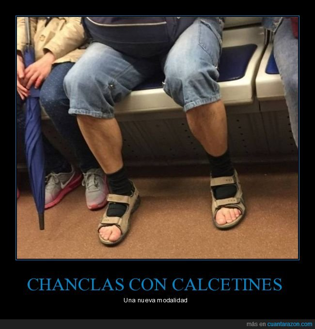 calcetines,chanclas,wtf