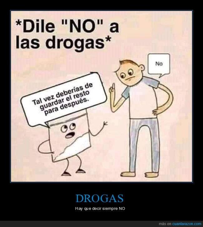 decir,drogas,guardar,no