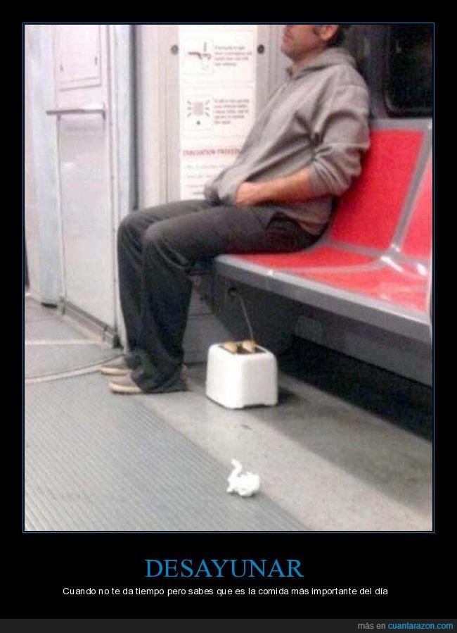 metro,tostadora,wtf