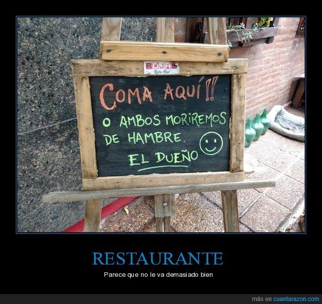 cartel,comer,hambre,morir,restaurante