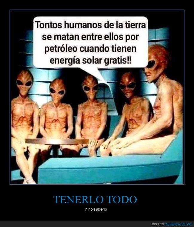energía solar,extraterrestres,matarse,petróleo