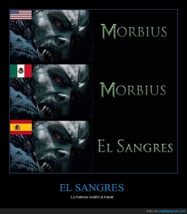 el sangres,españa,fake,morbius