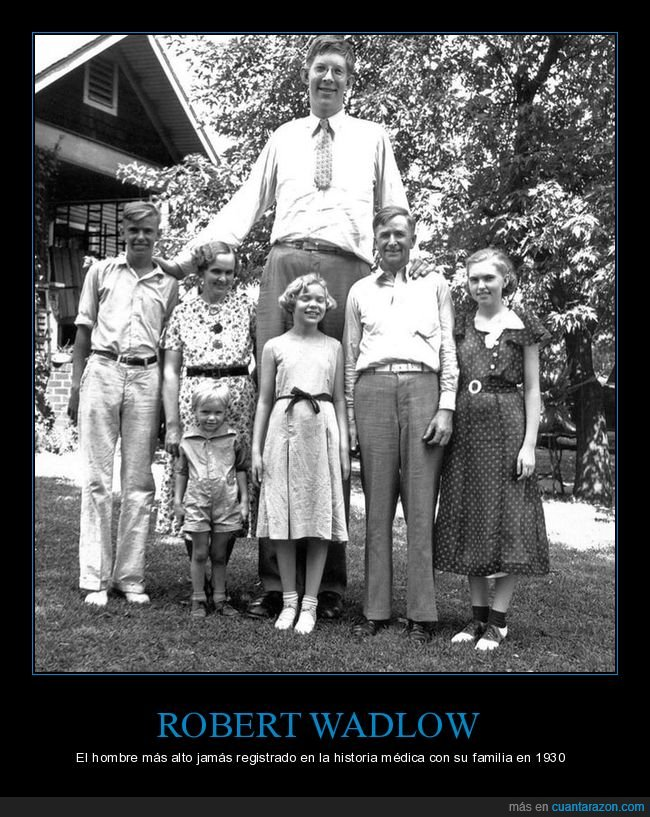 alto,estatura,familia,robert wadlow