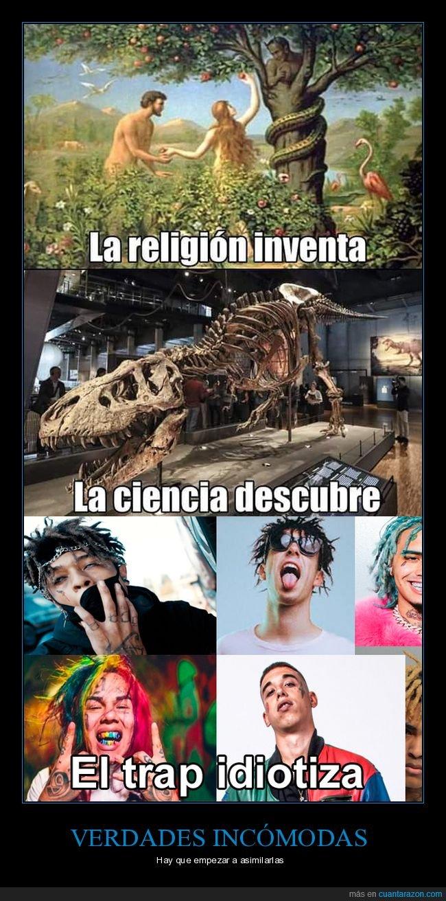 ciencia,religión,trap