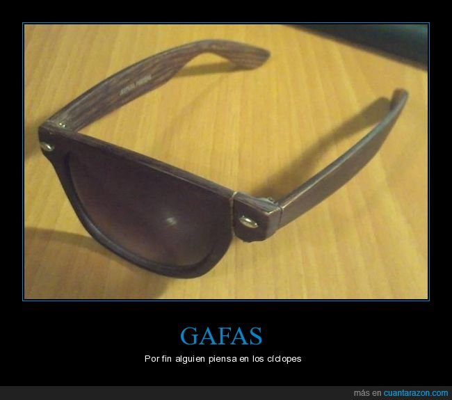 cíclopes,gafas,wtf