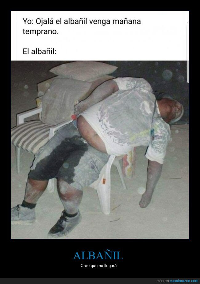 albañil,durmiendo,wtf