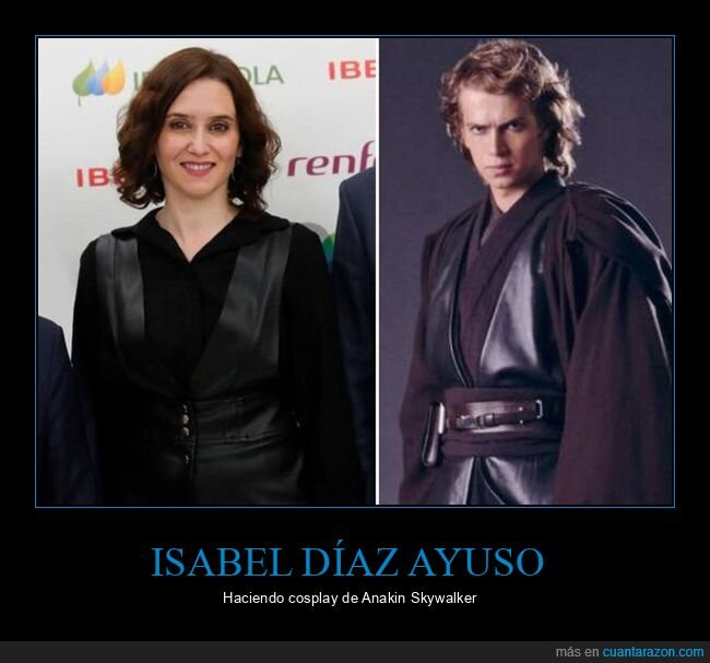 anakin skywalker,cosplay,díaz ayuso,políticos,star wars