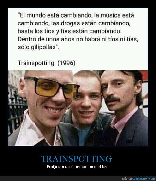 cambiando,mundo,trainspotting