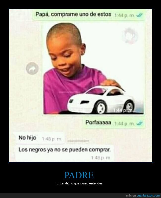 comprar,hijo,negros,padre,whatsapp