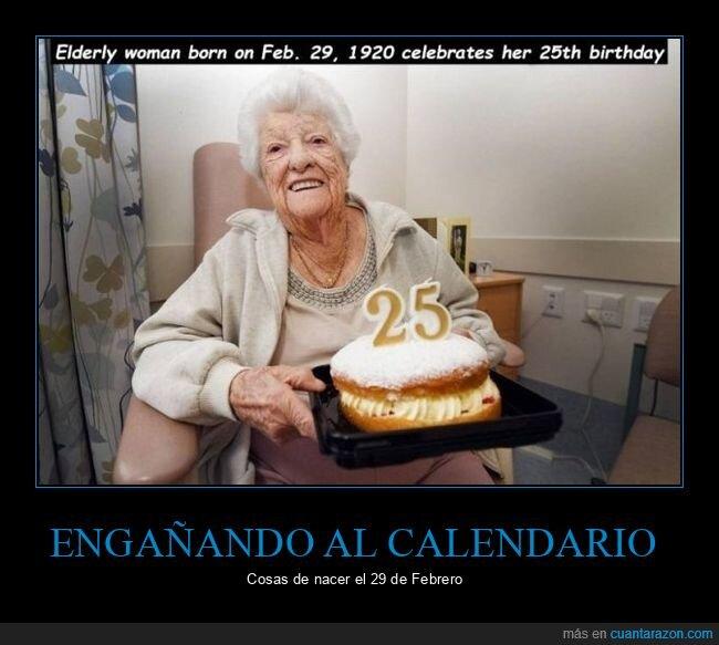25 años,abuela,año bisiesto,cumpleaños