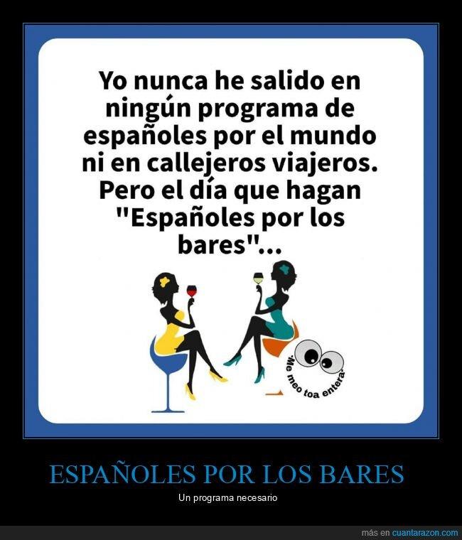 callejeros viajeros,españoles por el mundo,españoles por los bares