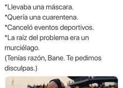Enlace a Bane sabía de qué hablaba