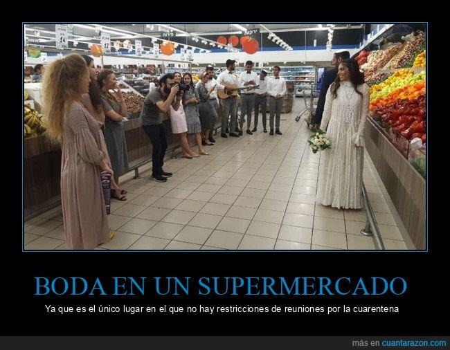 boda,coronavirus,cuarentena,supermercado
