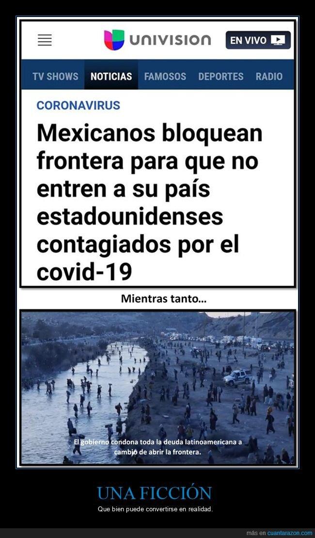 bloqueo,coronavirus,eeuu,frontera,méxico