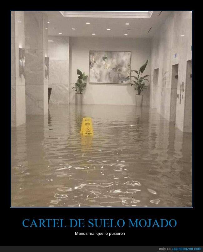 cartel suelo,inundación,mojado,wtf