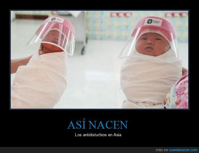 antidisturbios,asia,nacer