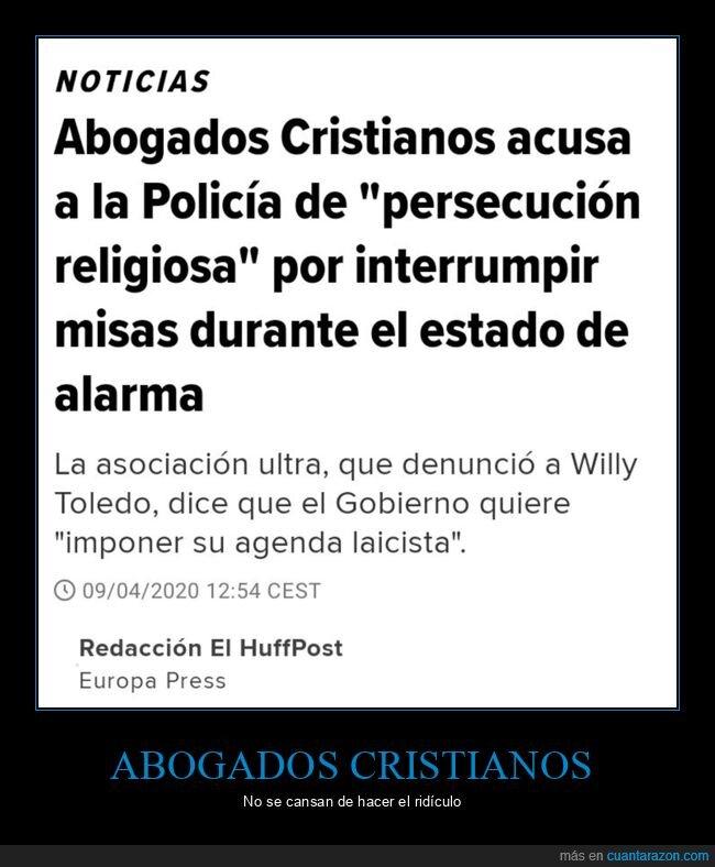 abogados cristianos,coronavirus,cuarentena,estado de alarma,interrumpir,misas,persecución religiosa,policía