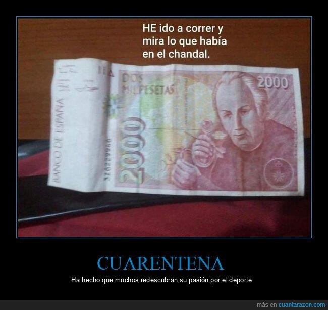 billete,chándal,coronavirus,correr,cuarentena,pesetas