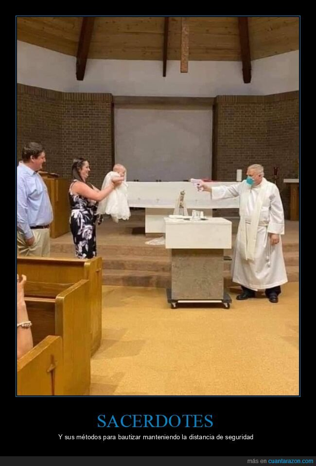 bautizo,coronavirus,cura,distanciamiento social,pistola de agua,wtf