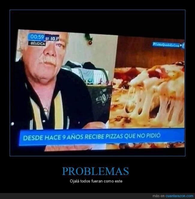pizzas,problemas,recibir