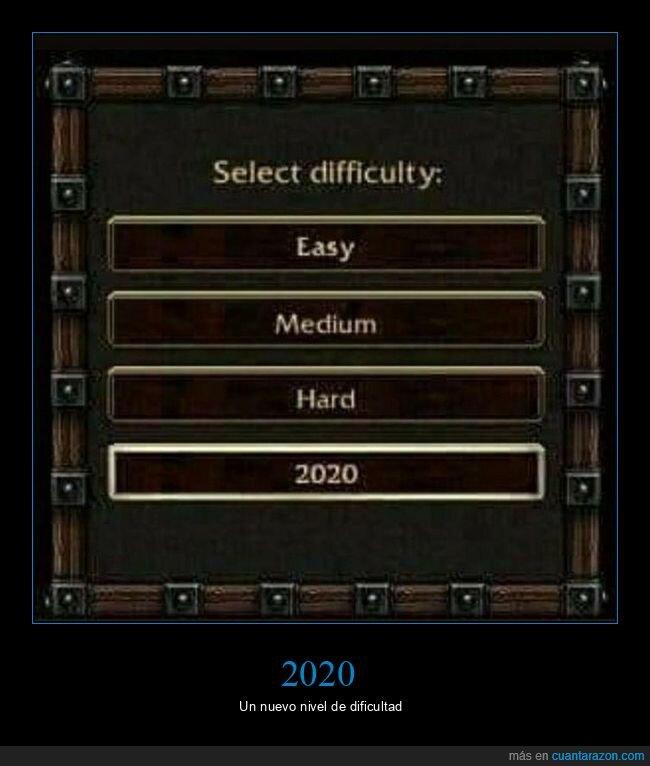 2020,dificultad,niveles