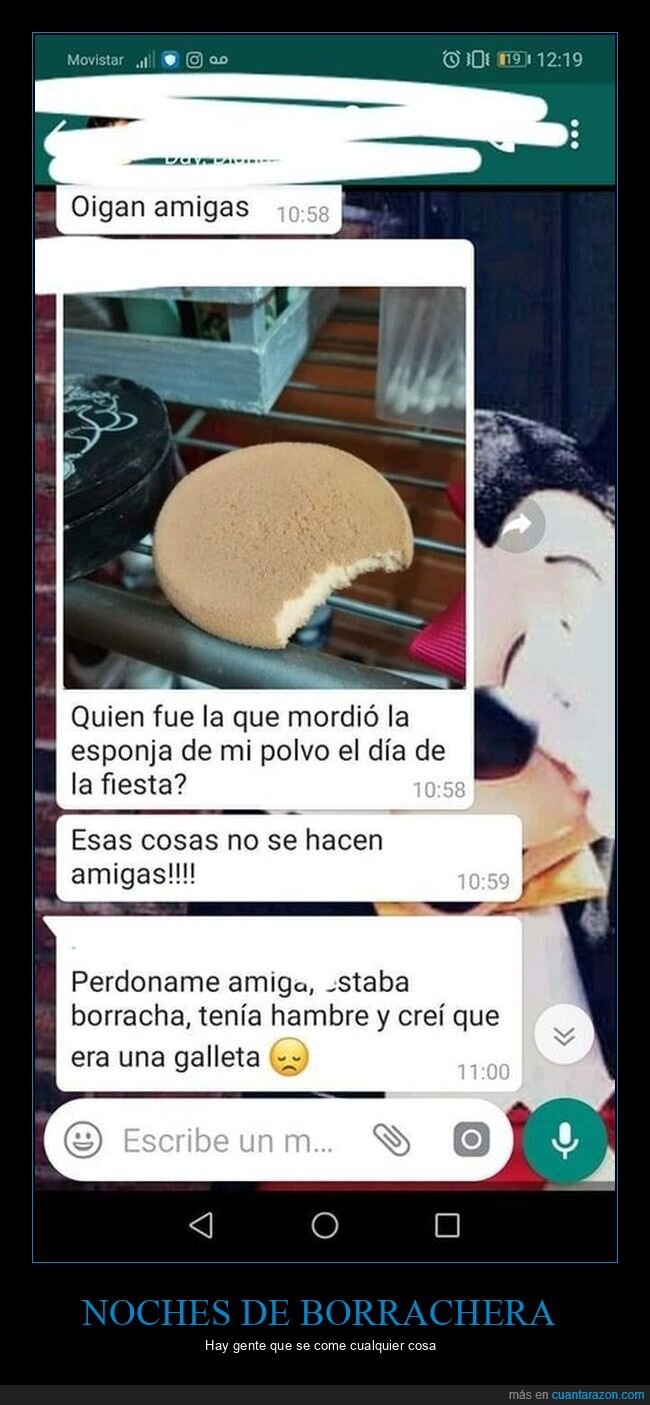 borracha,esponja,galleta,hambre,maquillaje,polvo,whatsapp