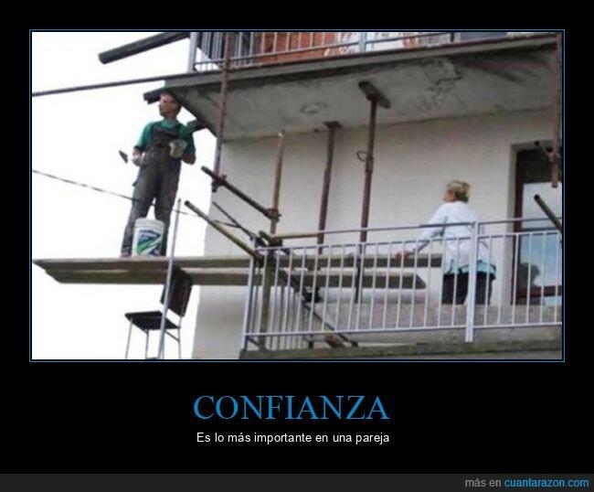 albañil,confianza,seguridad,tabla,wtf