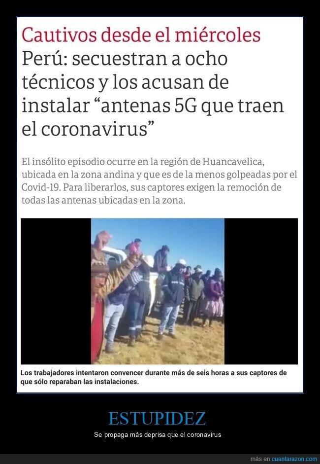 5g,coronavirus,perú,secuestro,técnicos