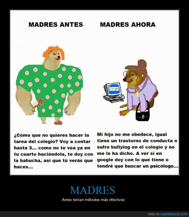 ahora,antes,doge y cheems,madres