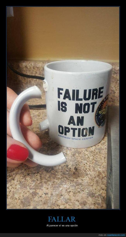 fails,fallar,opción,taza
