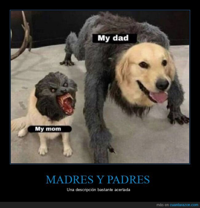 hombre lobo,madres,padres,perro